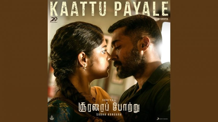 Kaattu Payale From Soorarai Pottru Winning The Hearts